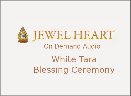 White Tara Blessing Ceremony
