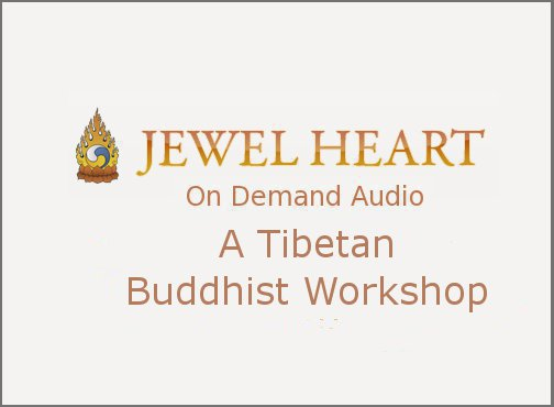 A Tibetan Buddhist Workshop
