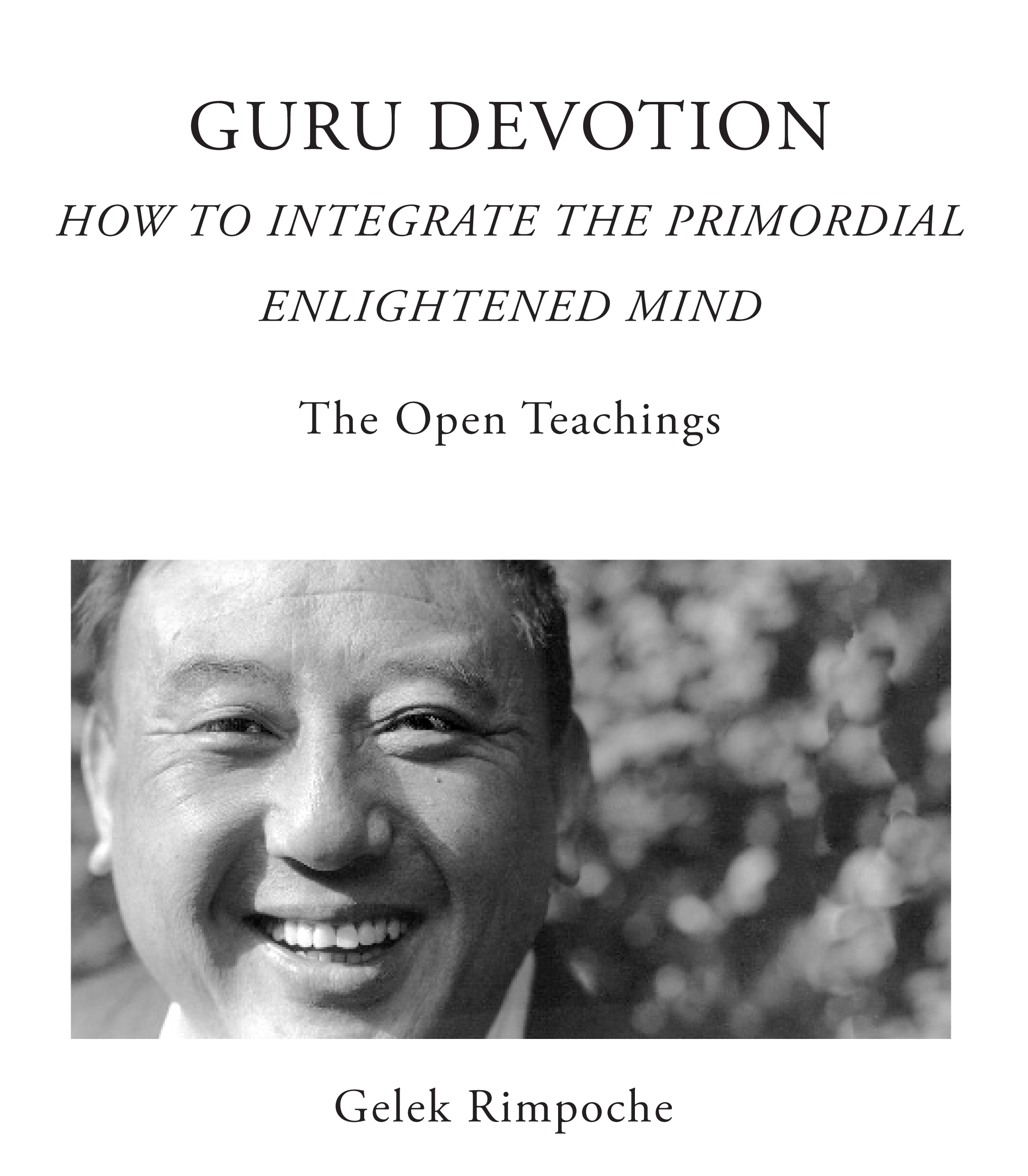 Guru Devotion – The Open Teachings