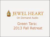 Green Tara: 2013 Fall Retreat