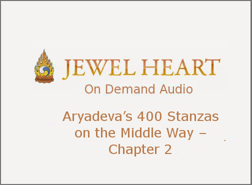 Aryadeva's 400 Stanzas on the Middle Way – Chapter 2