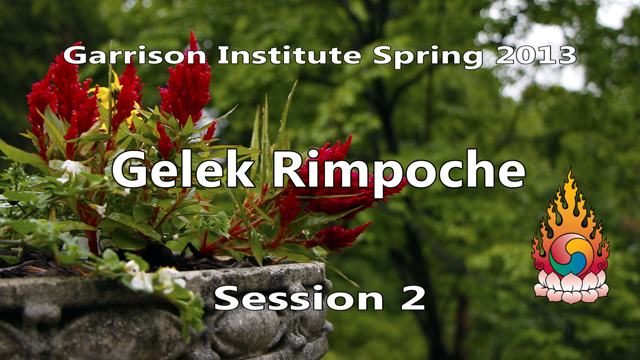2013 Memorial Day Weekend Retreat with Gelek Rimpoche 2