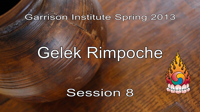 2013 Memorial Day Weekend Retreat with Gelek Rimpoche 8