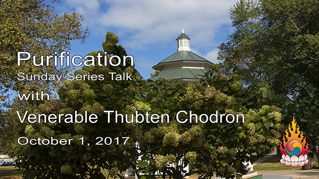 Purification with Venerable Thubten Chodron