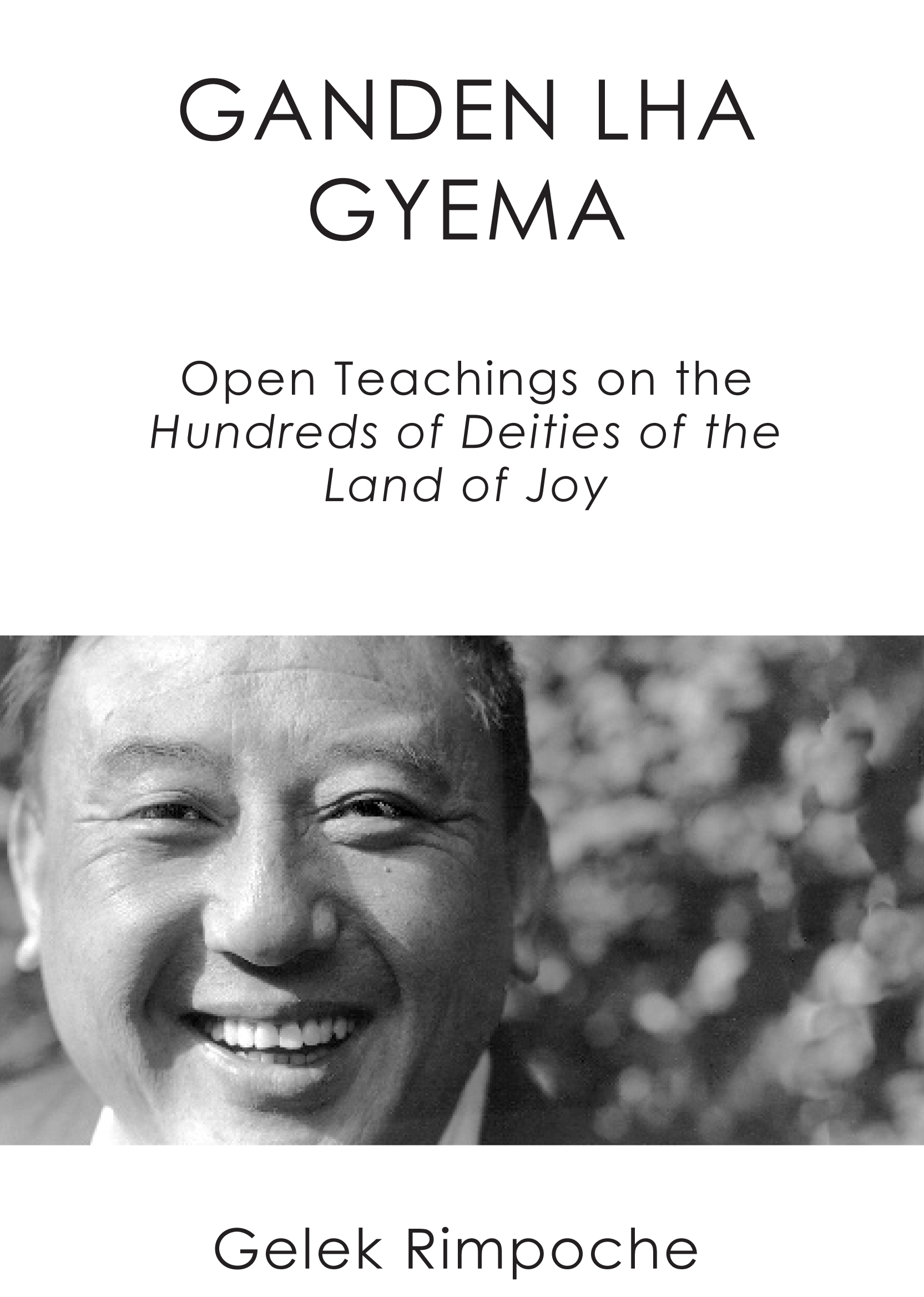 Ganden Lha Gyema Open Teachings