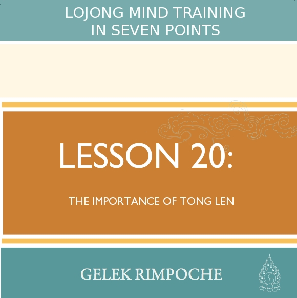 The Importance of Tong Len