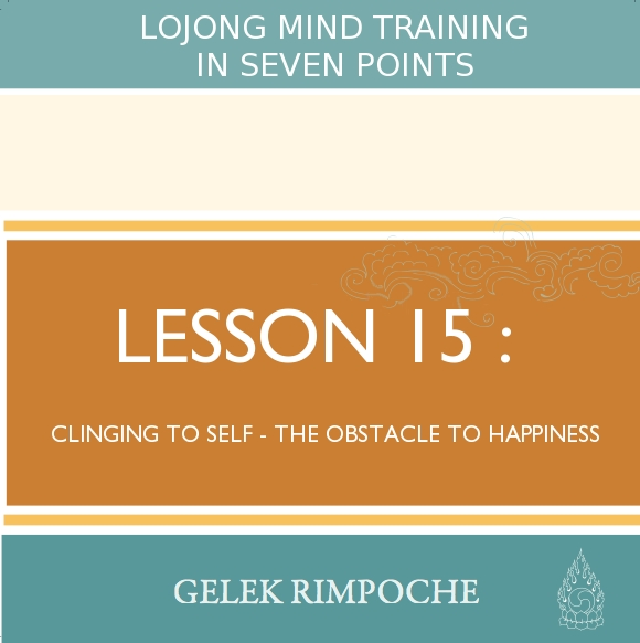 Clinging to Self – the Obstacle to Happiness