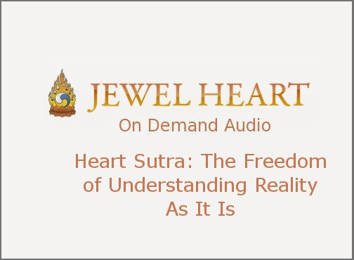 Heart Sutra: The Freedom of Understanding Reality As It Is