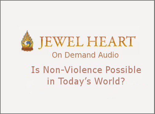 Is Non-Violence Possible in Today's World?