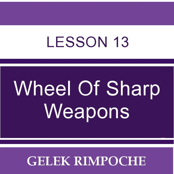 Wheel of Sharp Weapons: Lesson 13