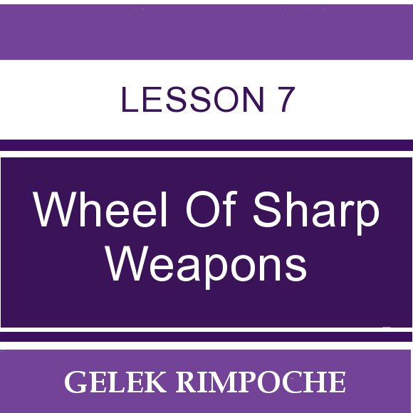 Wheel of Sharp Weapons: Lesson 7