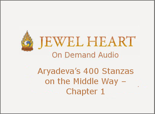 Aryadeva's 400 Stanzas on the Middle Way – Chapter 1