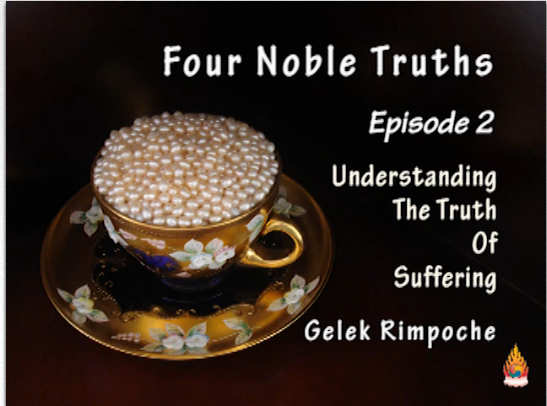 Four Noble Truths Episode 2