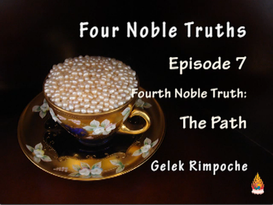 Four Noble Truths Episode 7