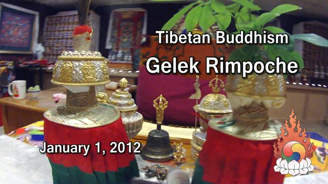 Tibetan Buddhism with Gelek Rimpoche 1