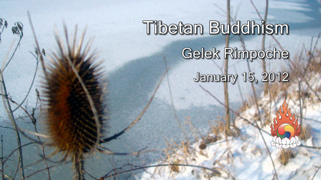 Tibetan Buddhism with Gelek Rimpoche 3