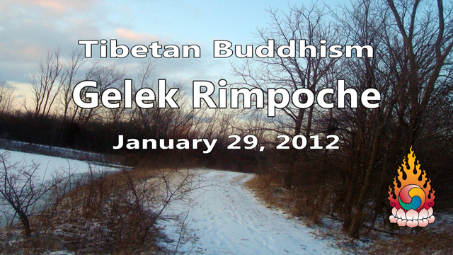 Tibetan Buddhism with Gelek Rimpoche 5