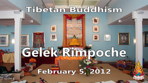 Tibetan Buddhism with Gelek Rimpoche 6