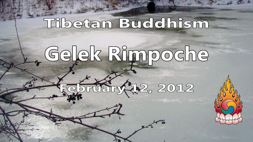 Tibetan Buddhism with Gelek Rimpoche 7