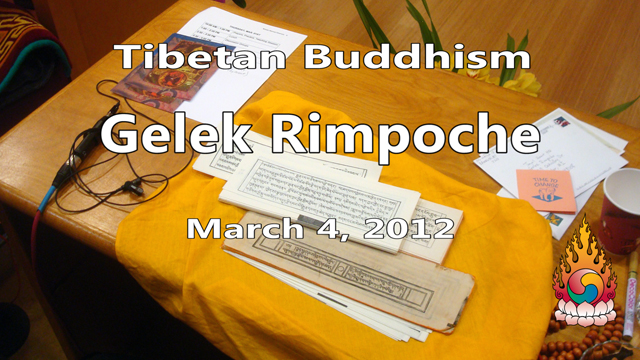 Tibetan Buddhism with Gelek Rimpoche 10