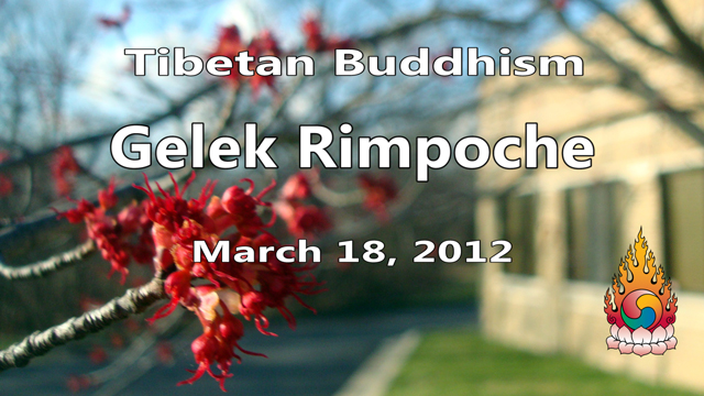 Tibetan Buddhism with Gelek Rimpoche 12