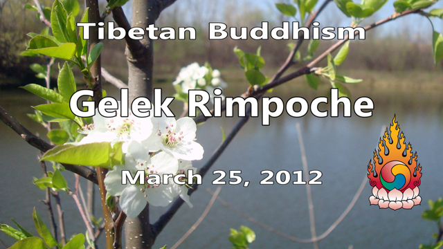 Tibetan Buddhism with Gelek Rimpoche 13