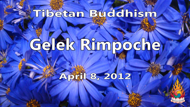 Tibetan Buddhism with Gelek Rimpoche 15