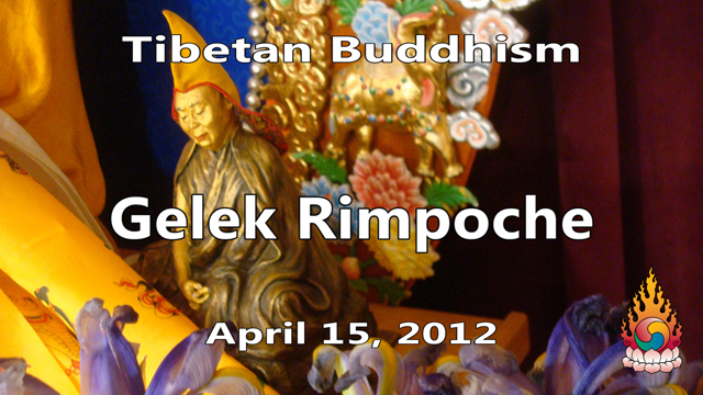 Tibetan Buddhism with Gelek Rimpoche 16