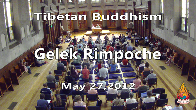 Tibetan Buddhism with Gelek Rimpoche 22