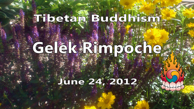 Tibetan Buddhism with Gelek Rimpoche 26