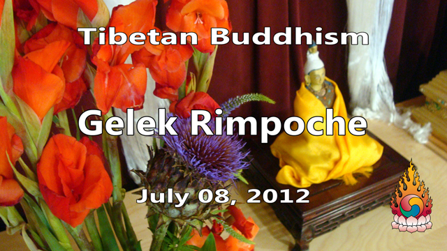Tibetan Buddhism with Gelek Rimpoche 28