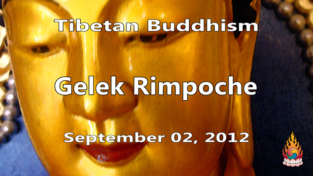Tibetan Buddhism with Gelek Rimpoche 35