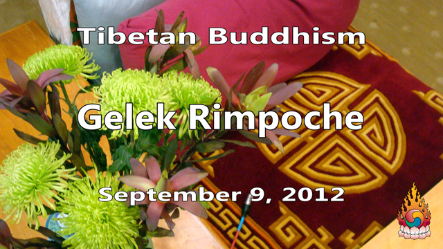 Tibetan Buddhism with Gelek Rimpoche 36