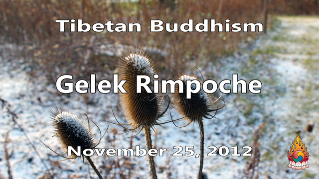 Tibetan Buddhism with Gelek Rimpoche 47