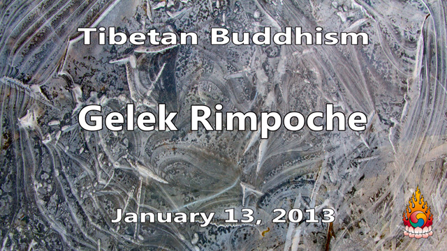 Tibetan Buddhism with Gelek Rimpoche 52