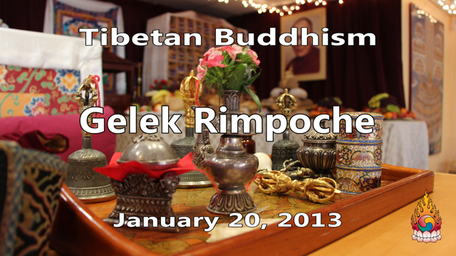 Tibetan Buddhism with Gelek Rimpoche 53