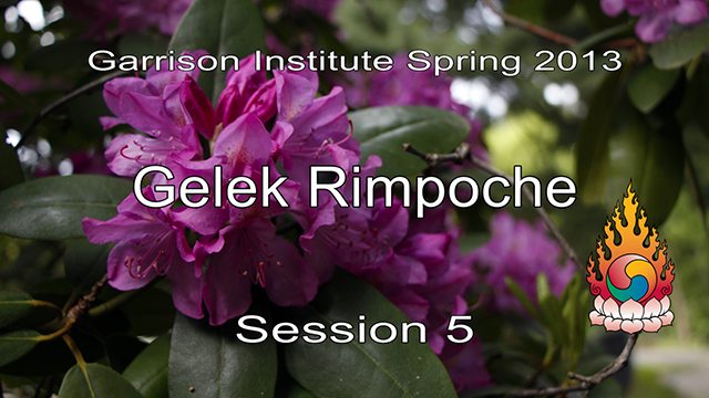 2013 Memorial Day Weekend Retreat with Gelek Rimpoche 5