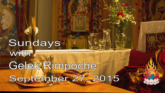 Sundays with Gelek Rimpoche 33