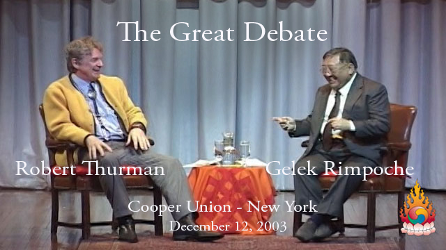 Rimpoche v Thurman – The Great Debate