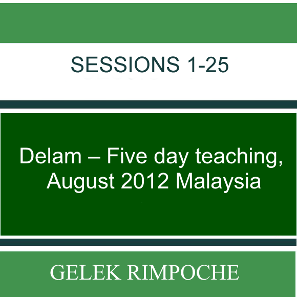 Delam –  Five day teaching – August 2012 Malaysia Lessons 1-25