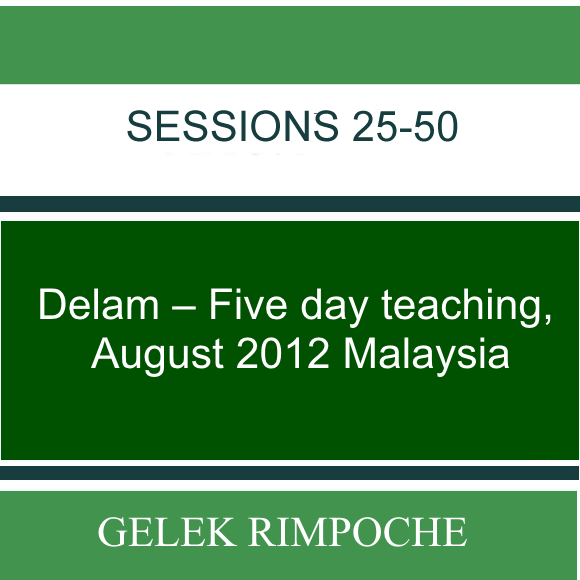 Delam – Five day teaching – August 2012 Malaysia Lessons 25-50