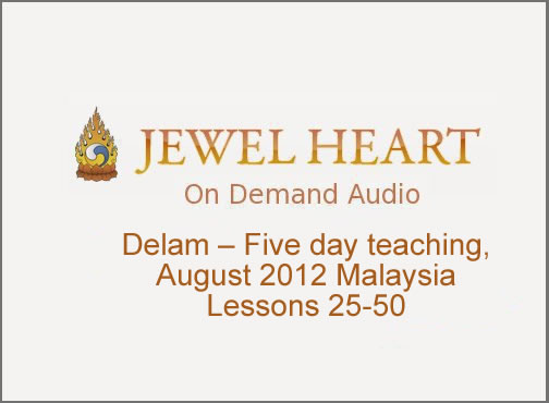 Delam –  Five day teaching, August 2012 Malaysia Lessons 26-50