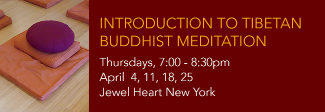 Introduction To Tibetan Buddhist Meditation Course