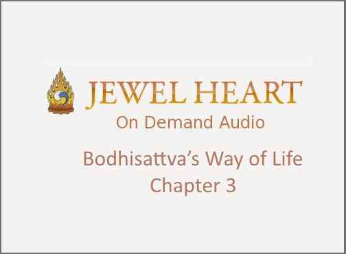 Bodhisattva's Way of Life – Chapter 3