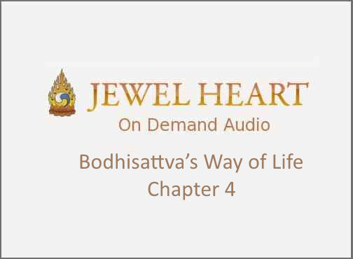 Bodhisattva's Way of Life – Chapter 4