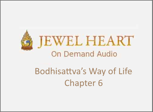 Bodhisattva's Way of Life – Chapter 6