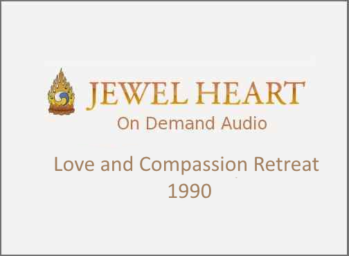 Love and Compassion Retreat – 1990