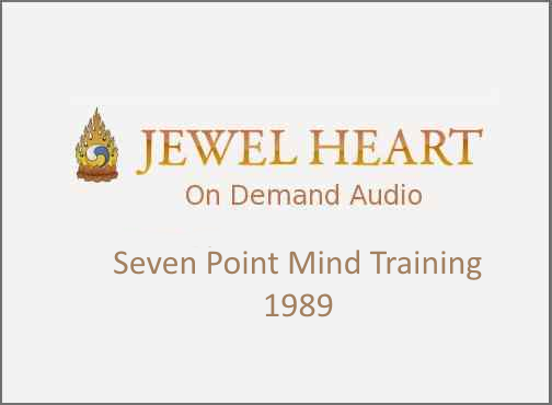 Seven Point Mind Training – 1989