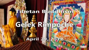 Tibetan Buddhism with Gelek Rimpoche 18