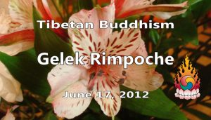 Tibetan Buddhism with Gelek Rimpoche 25